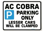 AC COBRA Large metal faced Parking Sign for v8  ford shelby